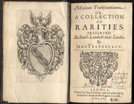 The catalogue of the Tradescants' 'collection of rarities',