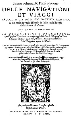This is the title page of the third edition (1563) of Ramusio's first volume. The first edition is extremely rare.