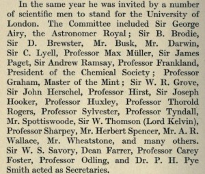 This extract from Hutchinson shows the somewhat staggering list of friends who asked Lubbock to stand as MP for the University of London. He acted as the University's Vice-Chancellor from