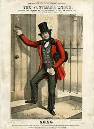 The postman cometh, from a popular song of the 1840s.