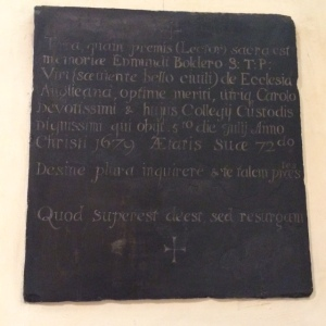 The memorial to To Edmund Boldero, Master of Jesus from 1663 to 1679, another passionate Royalist who had been ejected from his fellowship by Parliament.